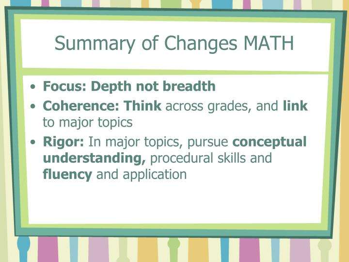 Summary of Changes MATH