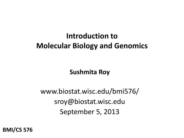 introduction to molecular biology and genomics n.
