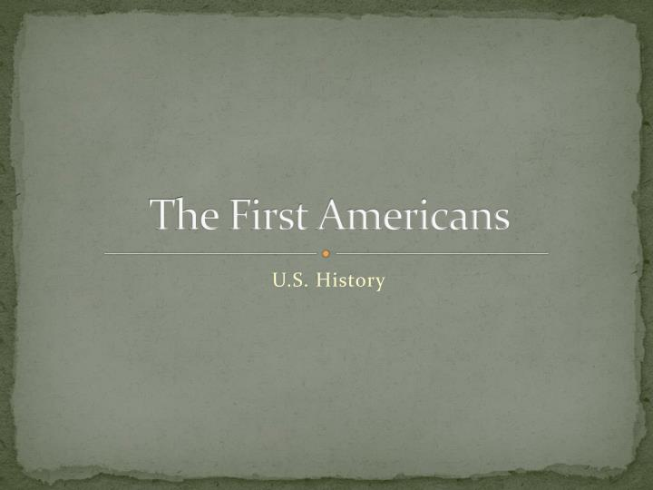the first americans n.