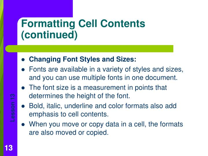 Changing Font Styles and Sizes: