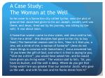 a case study the woman at the well