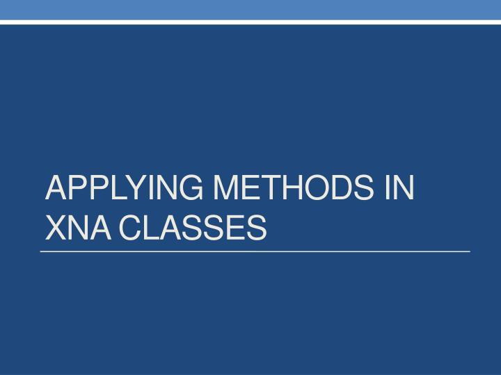Applying methods in