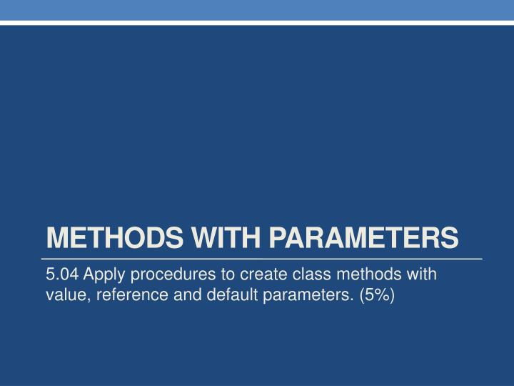 Methods with Parameters