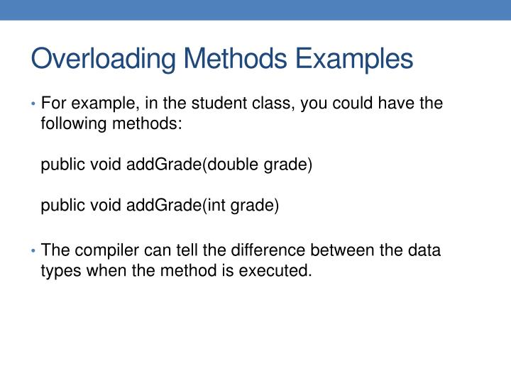 For example, in the student class, you could have the following methods: