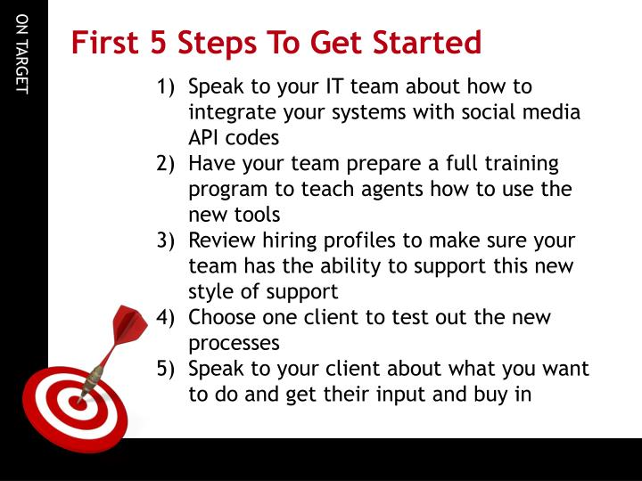 First 5 Steps To Get Started