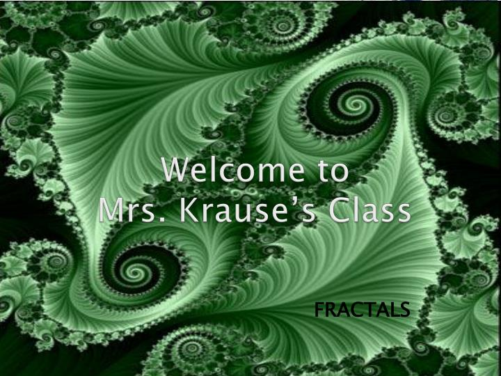 welcome to mrs krause s class n.
