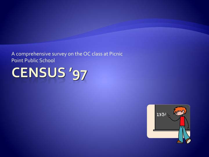 A comprehensive survey on the oc class at picnic point public school