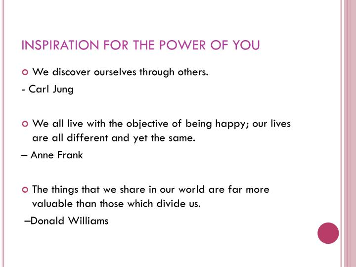 INSPIRATION FOR THE POWER OF YOU