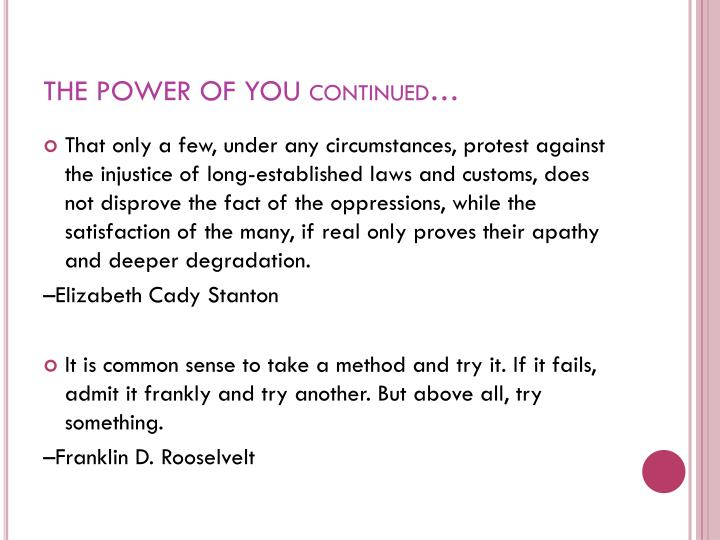 THE POWER OF YOU continued…