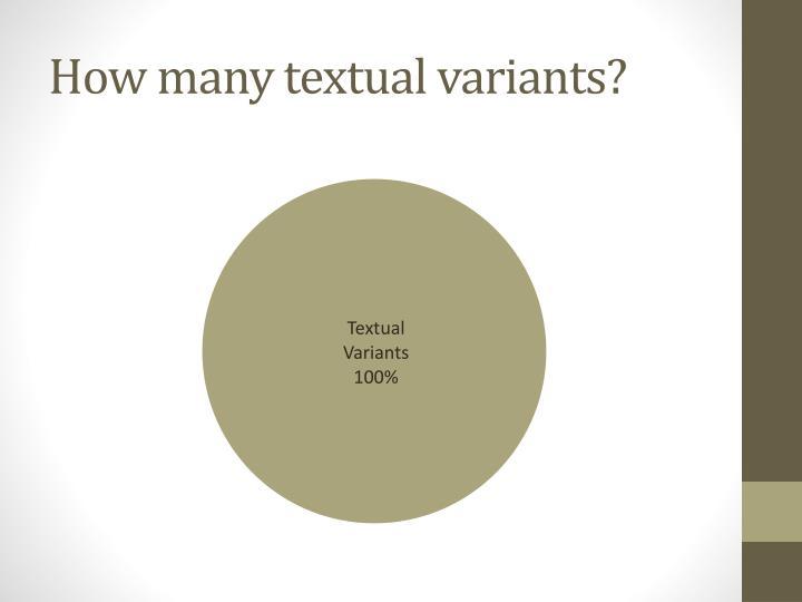 How many textual variants?