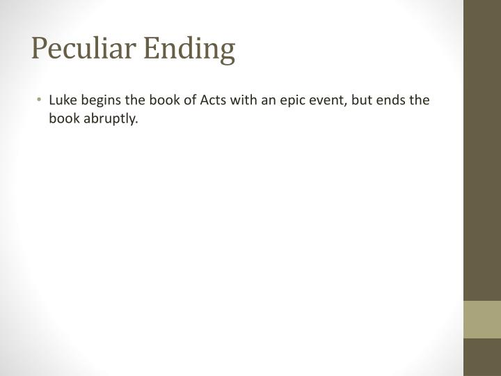 Peculiar Ending