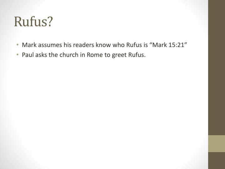 Rufus?