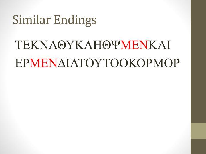 Similar Endings