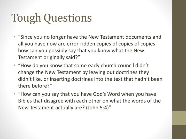 Tough questions