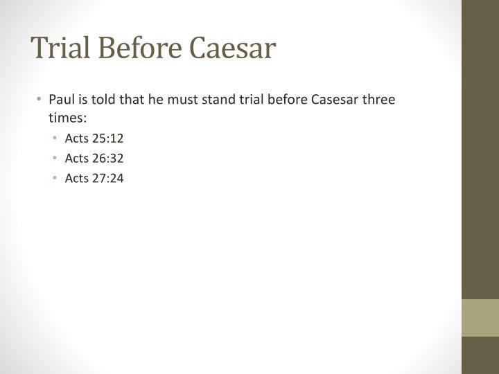 Trial Before Caesar