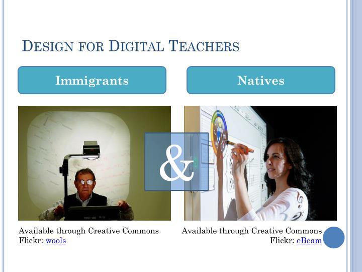 Design for digital teachers