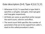 gate descriptors s 0 type 4 5 6 7 c f