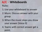 a c whiteboards