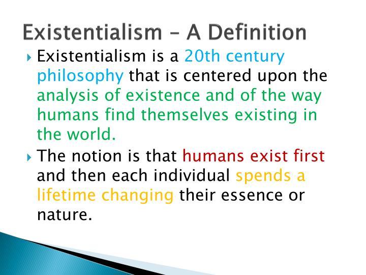 Existentialism U2013 A Definition