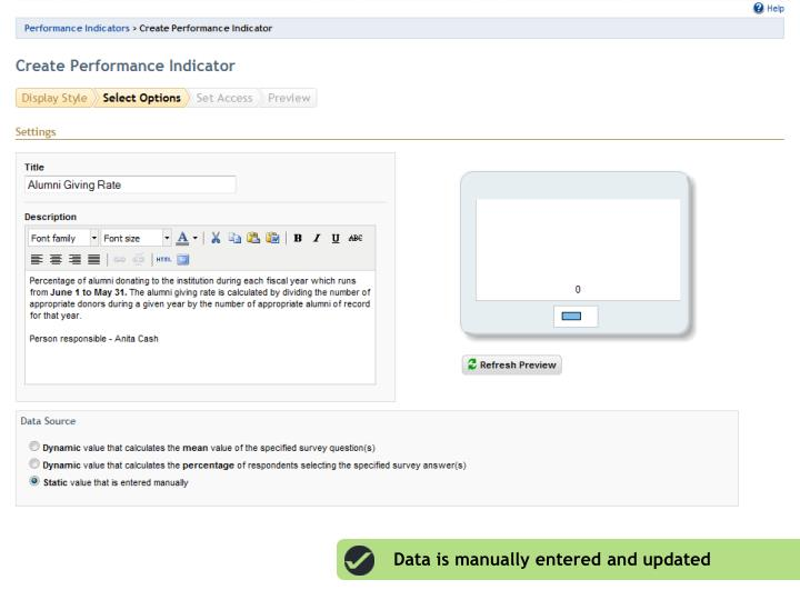 Data is manually entered and updated