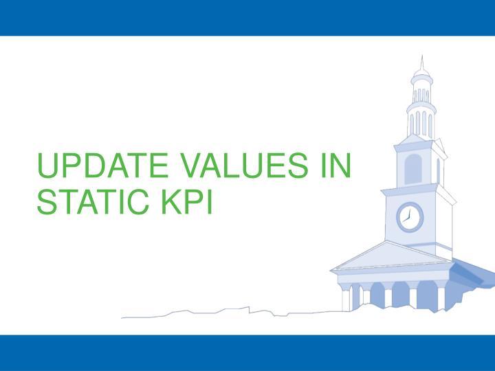 UPDATE VALUES IN STATIC KPI