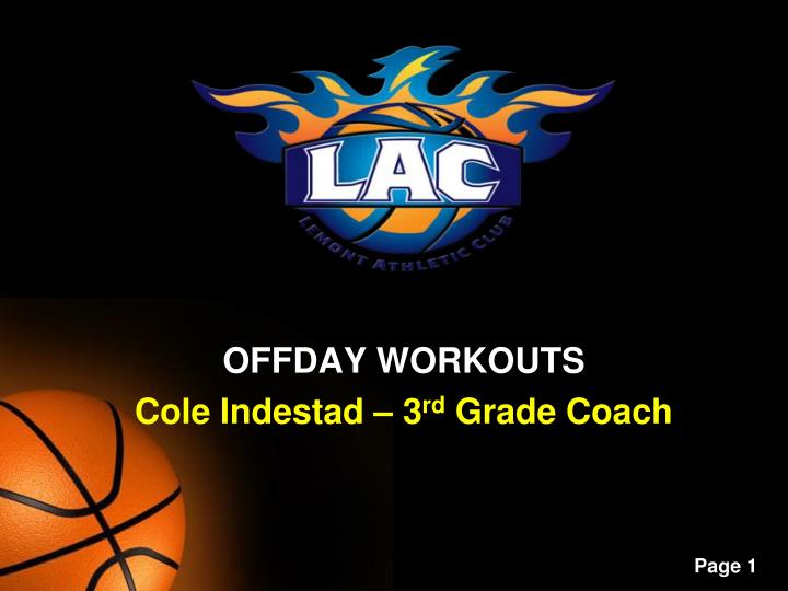 offday workouts cole indestad 3 rd grade coach n.
