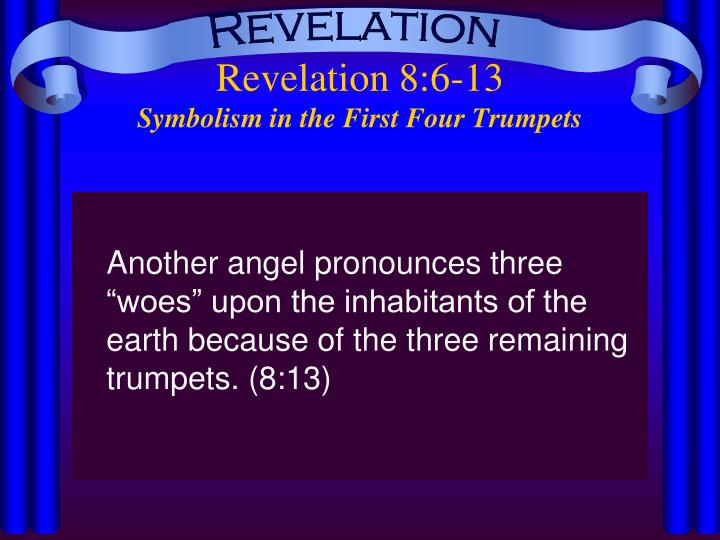 Revelation 8 6 13 symbolism in the first four trumpets