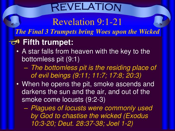Revelation 9 1 21 the final 3 trumpets bring woes upon the wicked