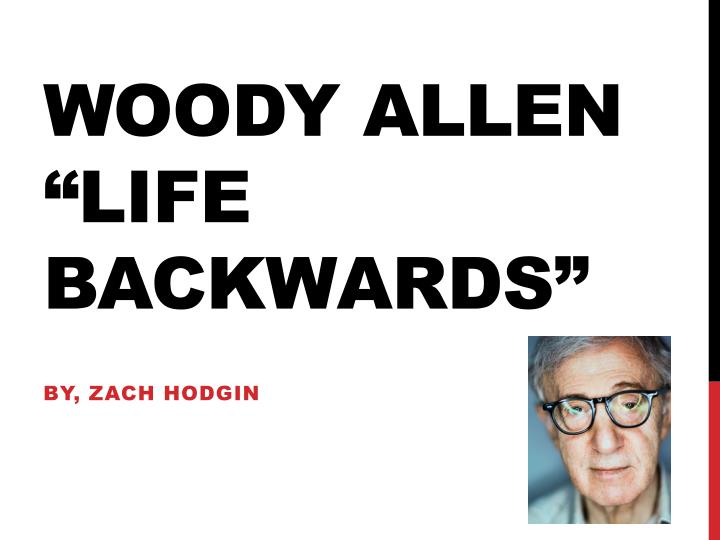 woody allen life backwards n.