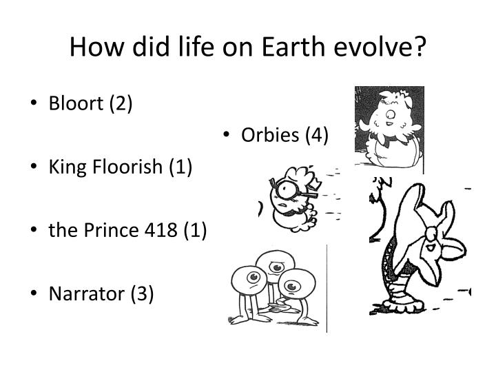 How did life on earth evolve