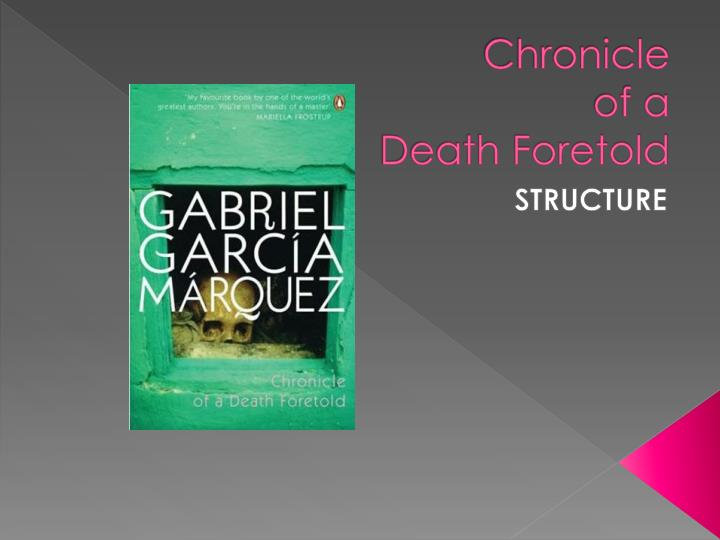 chronicle of a death foretold the