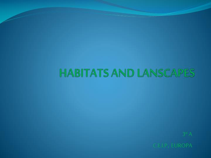 Habitats and lanscapes
