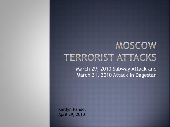 moscow terrorist attacks n.
