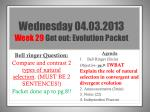 wednesday 04 03 2013 week 29 get out evolution packet