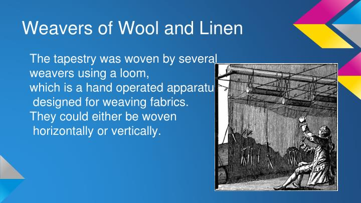 Weavers of Wool and Linen