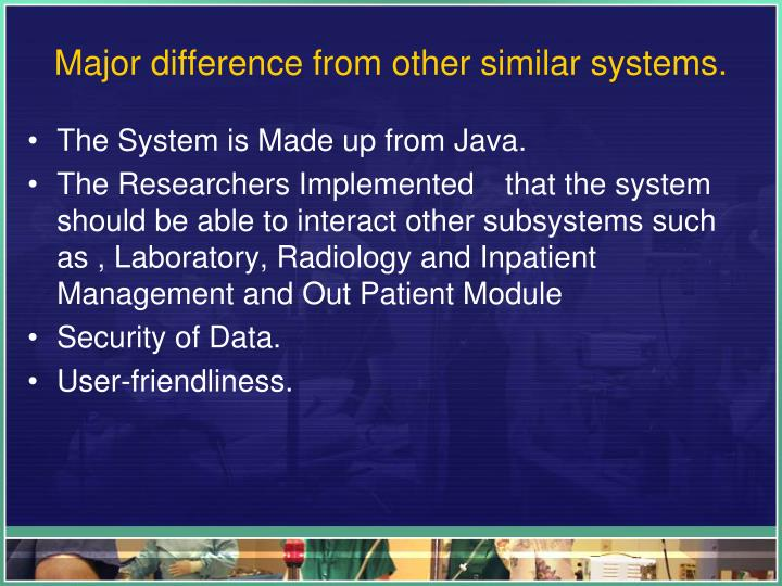 Major difference from other similar systems.