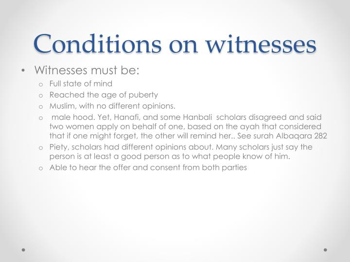 Conditions on witnesses