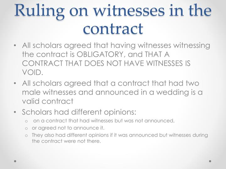 Ruling on witnesses in the contract