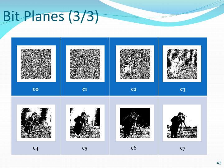 Bit Planes (3/3)