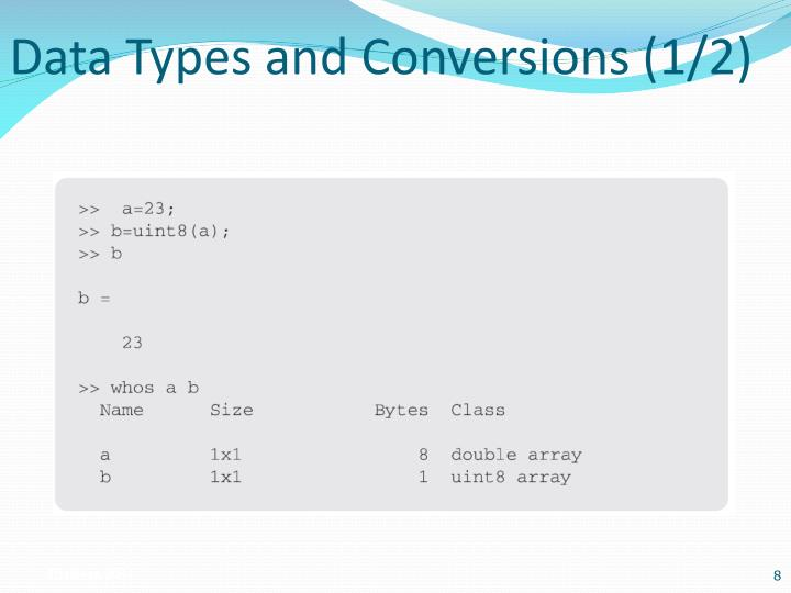 Data Types and Conversions (1/2)