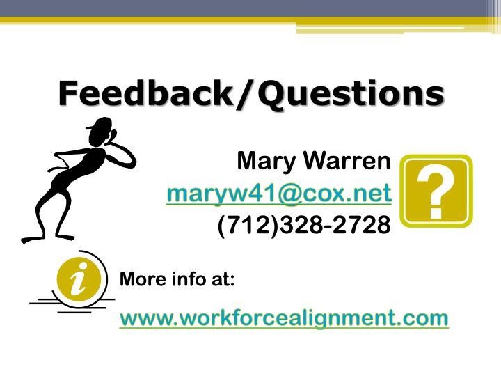 Feedback/Questions
