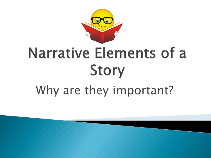 narrative elements of a story n.