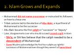 2 islam grows and expands