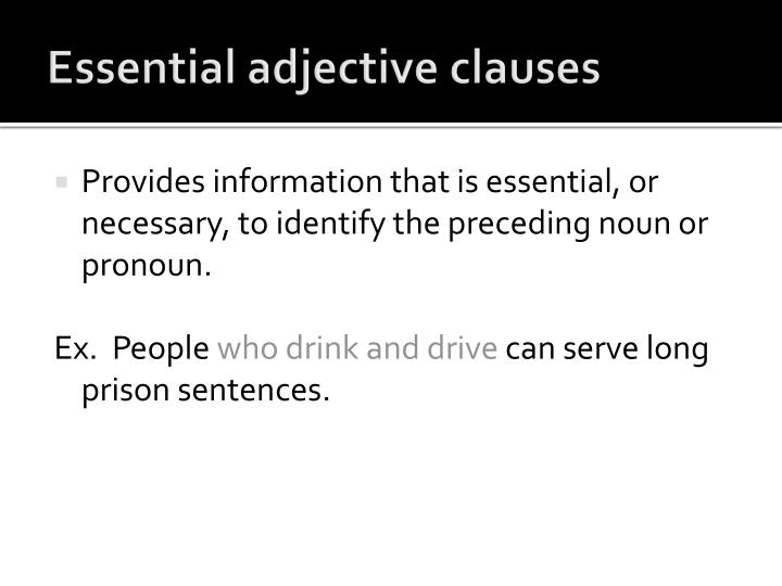 Essential adjective clauses