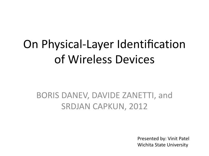 on physical layer identi cation of wireless devices n.