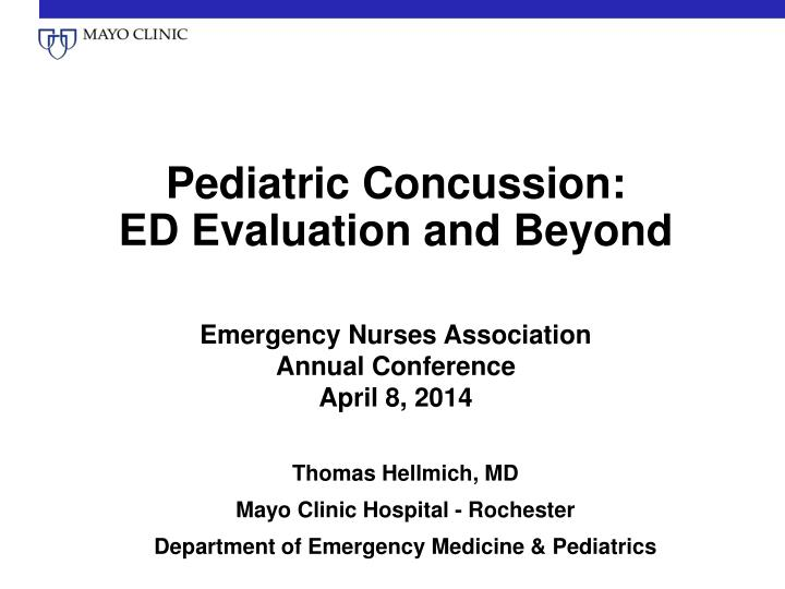 PPT - Pediatric Concussion: ED Evaluation and Beyond PowerPoint