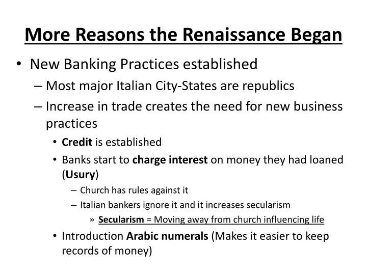 More Reasons the Renaissance Began