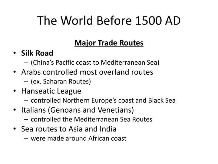 The world before 1500 ad