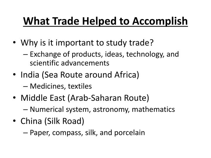 What Trade Helped to Accomplish