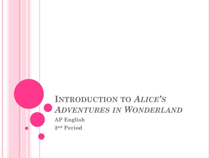 introduction to alice s adventures in wonderland n.